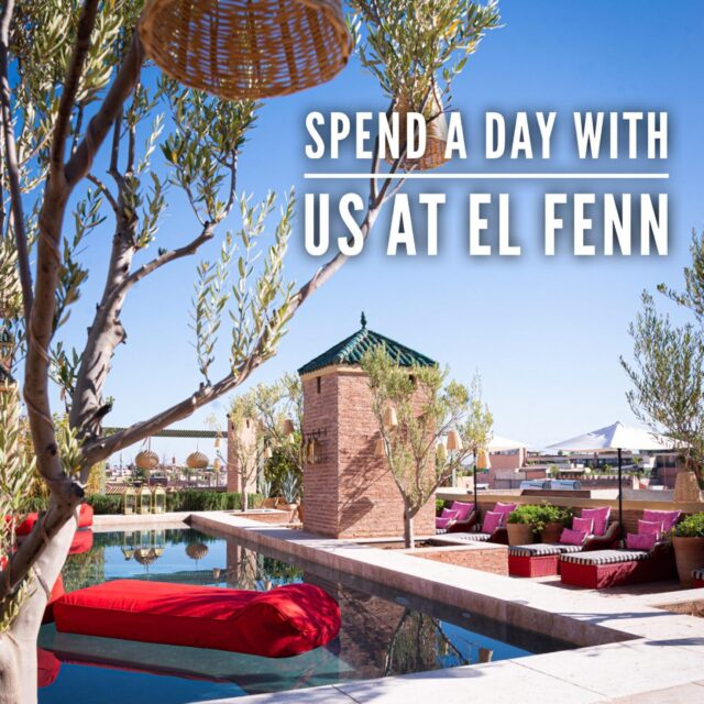 Spend a day with us in Marrakech. Click link in bio for more details or email contact@el-fenn.com to reserve.
